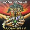 Arkaingelle - ...And Behold artwork
