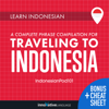 Innovative Language Learning, LLC - Learn Indonesian: A Complete Phrase Compilation for Traveling to Indonesia artwork