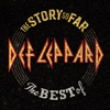 The Story So Far: The Best of Def Leppard, Def Leppard