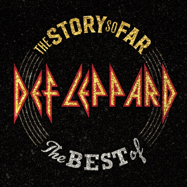The Story So Far: The Best of Def Leppard album image