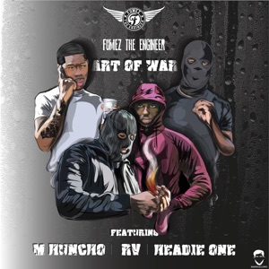 Fumez The Engineer, Headie One & M Huncho - Art of War feat. RV