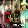 Cachuy Rubio y Sus Compas - Mi Razón de Ser