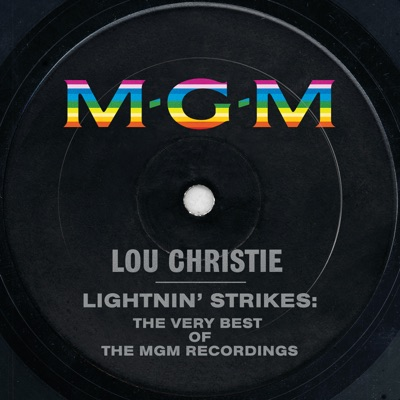 Lightnin' Strikes: The Very Best of the MGM Recordings - Lou Christie