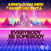 Everybody Be Somebody (Extended Mix)
