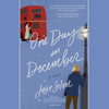 Josie Silver - One Day in December: A Novel (Unabridged)  artwork