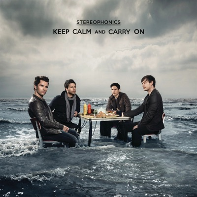 Keep Calm and Carry On (Deluxe Version) - Stereophonics