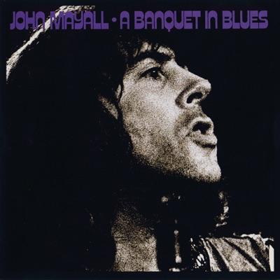 A Banquet In Blues - John Mayall