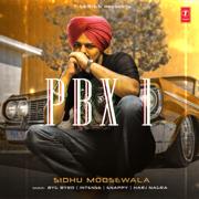 PBX 1 - Sidhu Moose Wala - Sidhu Moose Wala
