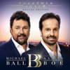 Together Again (Deluxe) - Michael Ball & Alfie Boe