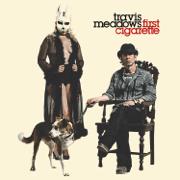 First Cigarette - Travis Meadows - Travis Meadows