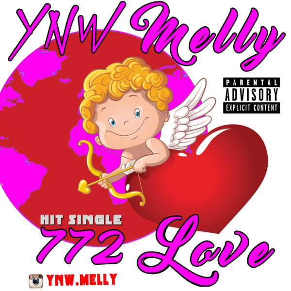 ‎772 Love - Single by YNW Melly