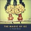 The Magic of Oz