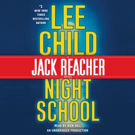 Night School: A Jack Reacher Novel (Unabridged) audiobook
