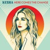 Here Comes The Change (From the Motion Picture 'On The Basis of Sex') - Single