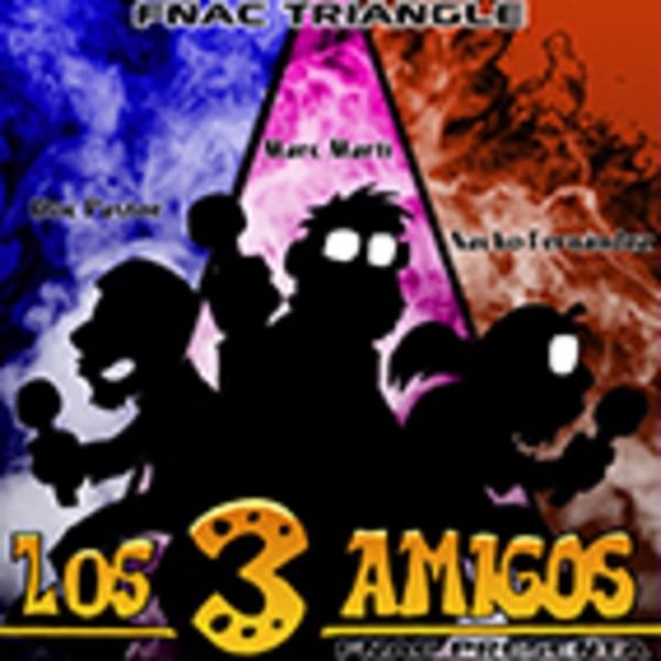fnac presenta : Los tres amigos