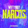 Wittyboy - Narcos artwork