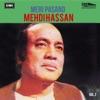Mehdi Hassan Meri Pasand Vol 2