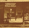 Tumbleweed Connection (Remastered), Elton John