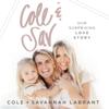 Cole and Sav (Unabridged) - Cole LaBrant & Savannah LaBrant