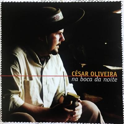 Na Boca da Noite - César Oliveira