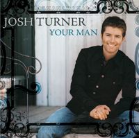 Josh Turner - Your Man artwork