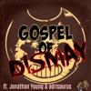 Gospel of Dismay (feat. Jonathan Young & Adrisaurus) - Single, Caleb Hyles