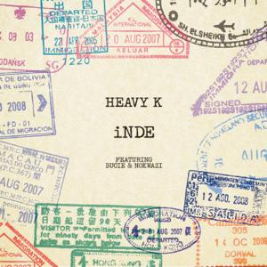 Heavy-K - Inde feat. Bucie & Nokwazi