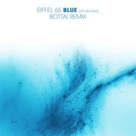 780cfcf01f Blue (Da Ba Dee) Bottai Remix - Single de Eiffel 65 en Apple Music