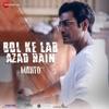 Bol Ke Lab Azad Hain From Manto Single