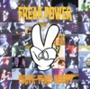 Freak Power - Tune In Turn On Cop Out