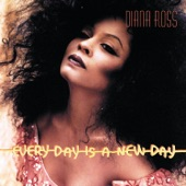 Diana Ross - Every Day Is A New Day