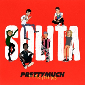 Solita (feat. Rich The Kid) - Single Mp3 Download