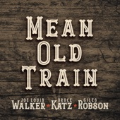 Joe Louis Walker, Bruce Katz and Giles Robson - Mean Old Train