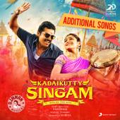 Kadaikutty Singam (Original Motion Picture Soundtrack (Additional Songs)) - EP