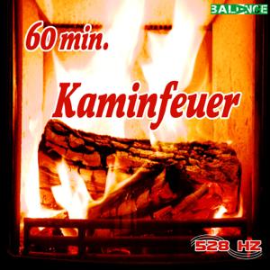 528 hz - Kaminfeuer 60 Minuten (60 Minuten Knisterndes Kaminfeuer)