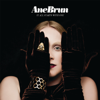 Ane Brun - It All Starts With One (Deluxe Version) artwork