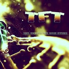 TFT (feat. Sarkis Edwards)
