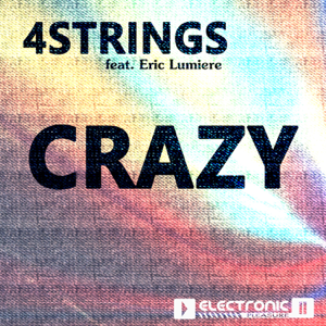 4Strings - Crazy feat. Eric Lumiere