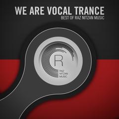 We Are Vocal Trance - The Best of Raz Nitzan Music