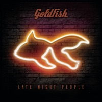 GoldFish - No One Has to Know