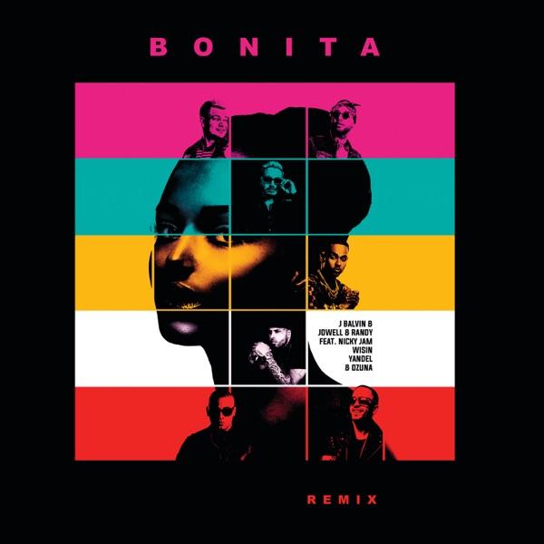 Bonita (Remix) [feat. Nicky Jam, Wisin, Yandel & Ozuna] - Single