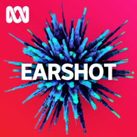 Podcast cover art for Earshot - ABC RN