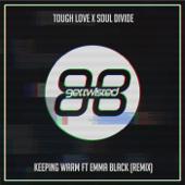 Keeping Warm (Tough Love Radio Edit)
