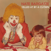 Yelled At By A Clown-Nate Bargatze