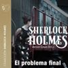 El problema final [The Final Problem] (Unabridged) - Arthur Conan Doyle