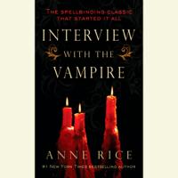 Interview with the Vampire (Unabridged)