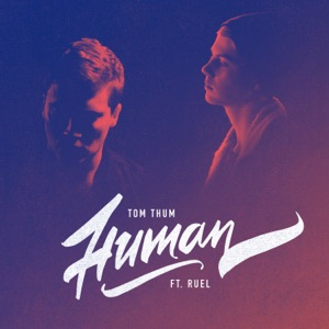 Human (feat. Ruel) - Single Mp3 Download
