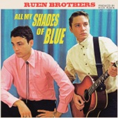 Ruen Brothers - Make the World Go Away