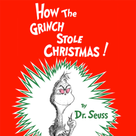 How the Grinch Stole Christmas (Unabridged) audiobook