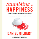 Stumbling on Happiness (Unabridged)
